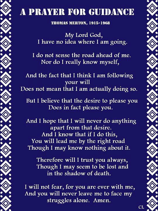 A Prayer For Guidance Thomas Merton Flight Of The